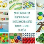 Jak kreatywnie wykorzystać plastikowe nakrętki w pracy i zabawie z dziećmi