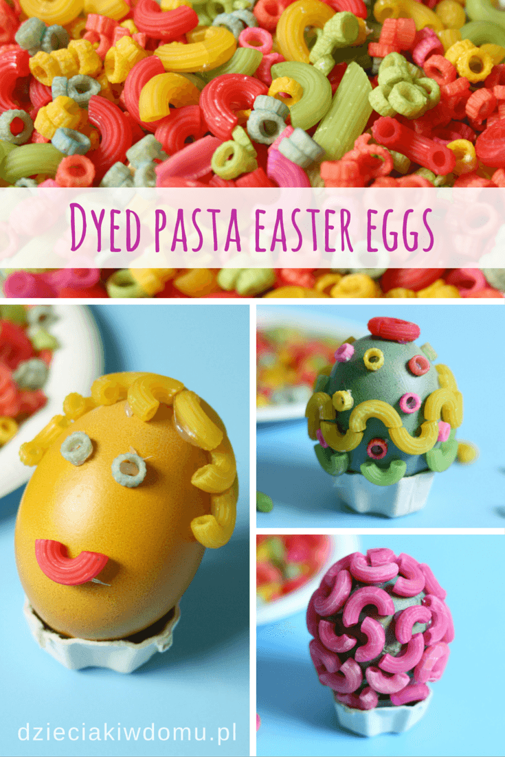 dyed pasta easter eggs