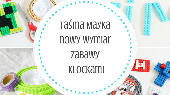 Taśma Mayka – nowy wymiar zabawy klockami i twórczości DIY