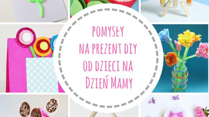 Pomysły na prezent DIY od dzieci na Dzień Matki!