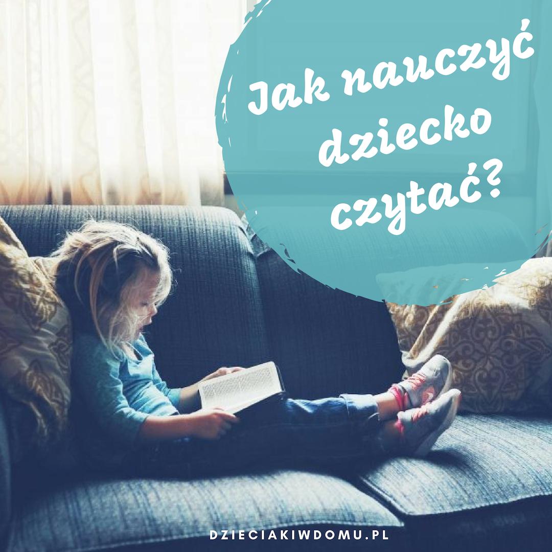 Jak nauczyć dziecko czytać? Wczesne czytanie.
