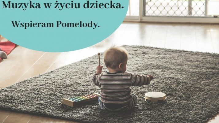 Jak wspierać rozwój dziecka poprzez muzykę? Pomelody – idealne narzędzie.