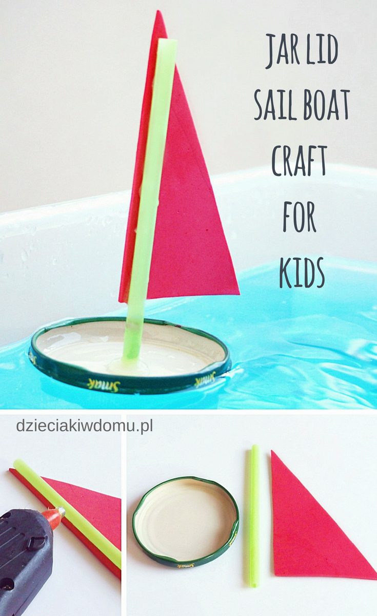 jar lid sail boat craft for kids dzieciaki w domu