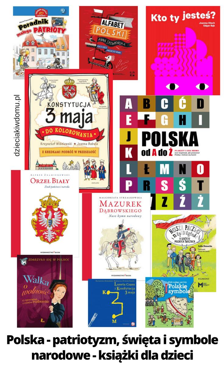 Polska - patriotyzm, swieta i symbole narodowe - ksiazki dla dzieci
